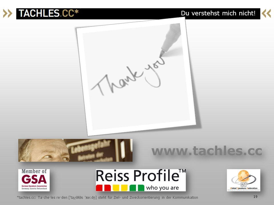 www.tachles.cc *tachles.cc: Ta·che·les re·den [ taχələs ʀe:dņ] steht für Ziel- und Zweckorientierung in der Kommunikation.